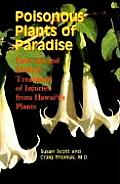 Poisonous Plants of Paradise: First Aid and Medical Treatment of Injuries from Hawaii's Plants
