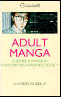 Adult Manga Culture & Power In Contemporary Japanese Society