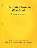 Integrated Korean Intermediate, Level  2-workbook (01 Edition)