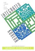 Integrated Korean: Advanced Intermediate I (Klear Textbooks in Korean Language)