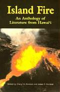 Island Fire An Anthology Of Literature F