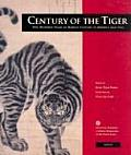 Century Of The Tiger One Hundred Years