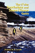 The O'Ahu Snorkelers and Shore Divers Guide
