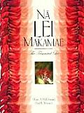 Na Lei Makamae: The Treasured Lei (Latitude 20 Books)