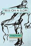 Trees on a Slope: Modern Korean Fiction #1