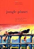 Jungle Planet: And Other Stories from the Pacific, Asia, and the Americas