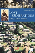 Lost Generations: a Boy, a School, a Princess