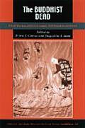 Studies in East Asian Buddhism #20: The Buddhist Dead: Practices, Discourses, Representations