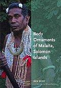 Body Ornaments of Kwara'ae and Malaita: A Vanishing Artistic Tradition of Solomon Islands (Anthropology)
