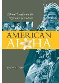 American Aloha: Cultural Tourism and the Negotiation of Tradition