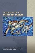 Conservation of Pacific Sea Turtles (Latitude 20 Books)