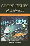 Shore Fishes of Hawaii Revised