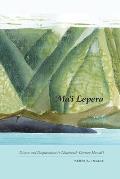 Mai Lepera A History of Leprosy in Ninteenth Century Hawaii