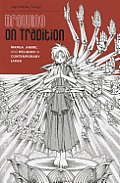 Drawing On Tradition Manga Anime & Religion In Contemporary Japan