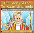 The Story of the Ten Commandments/LA Historia De Los Diez Mandiamentos