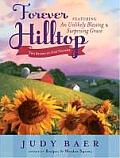 Forever Hilltop Two-In-One: Featuring an Unlikely Blessing and Surprising Grace