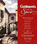 Guideposts For The Spirit Stories Of C
