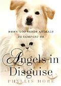 Angels in Disguise: When God Sends Animals to Comfort Us