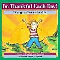 I'm Thankful Each Day!/Doy Gracias Cada Dia!