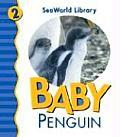Seaworld Library #2: Baby Penguin