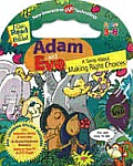 Adam and Eve: A Story about Making the Right Choices (I Can Read the Bible)