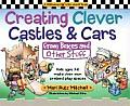 Creating Clever Castles & Cars from Boxes & Other Stuff Kids Ages 3 8 Make Their Own Pretend Play Spaces