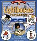 Lighthouses of North America Exploring Their History Lore & Science