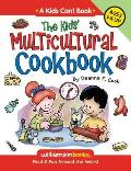 The Kids' Multicultural Cookbook: Food & Fun Around the World (Kids Can!)