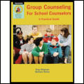 Group Counseling For School Counselors