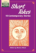 Short Takes: 15 Contemporary Stories