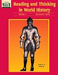 Reading and Thinking in World History: Book 1