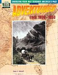 Choosing Your Way Through America's Past: Book 2, Adventures from the 1800-1850