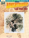 Choosing Your Way Through America's Past: Book 3, Adventures from the 1850-1900