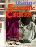 Using a Scientific Calculator