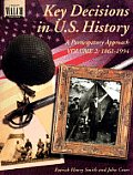 Key Decisions in U.S. History: A Participatory Approach