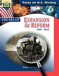 Focus on U.S. History #4: Focus on U.S. History: The Era of Revolution and Reform