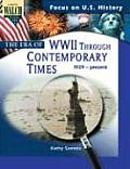 The Era of World War II Through Contemporary Times