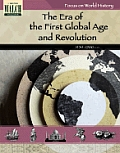 Focus on World History #4: Focus on World History: the First Global Age and the Age of Revolution