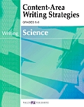Content-Area Reading, Writing, Vocabulary for Science #3: Content-Area Writing Strategies for Science