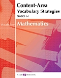 Content-Area Reading, Writing, Vocabulary for Math #2: Content-Area Vocabulary Strategies for Mathematics
