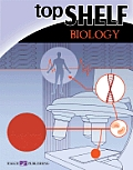 Top Shelf: Biology