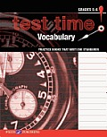 Test Time! Practice Books That Meet the Standards: Vocabulary