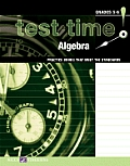 Test Time! Practice Books That Meet the Standards: Algebra