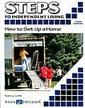 Steps to Independent Living: How to Set Up a Home