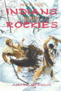 With the Indians in the Rockies a novel