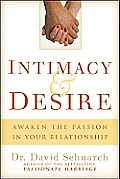 Intimacy & Desire: Awaken the Passion in Your Relationship Cover
