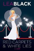 Red Carpets & White Lies