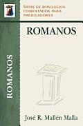 Romanos: Serie Bosquejos Comentados Para Predicadores