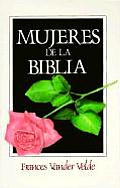 Mujeres de La Biblia: Women of the Bible