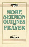 More Sermon Outlines on Prayer